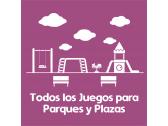 Todos los Juegos para Parques y Plazas